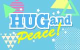 HUG&Peace!(ハグ&ピース)